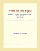 Where the Blue Begins (Webster's Chinese Traditional Thesaurus Edition)