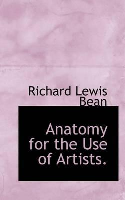Anatomy for the Use of Artists