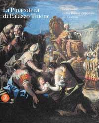 La Pinacoteca di Palazzo Thiene