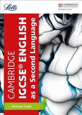 Cambridge IGCSE™ English as a Second Language Revision Guide (Letts Cambridge IGCSE™ Revision)