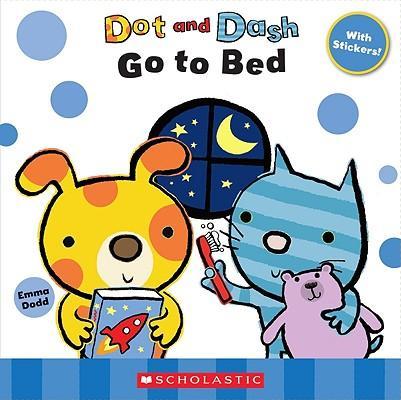 Dot and Dash Go to B...