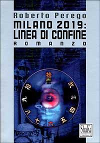 Milano 2019: linea di confine