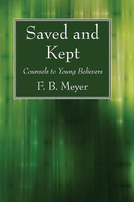 Saved and Kept
