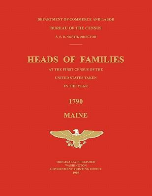 Heads of Families at the First Census of the United States Taken in the Year 1790