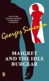 Maigret and the Idle Burglar