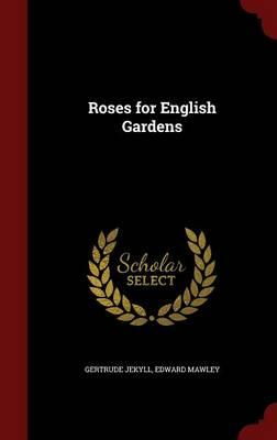 Roses for English Gardens