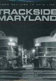 Trackside Maryland