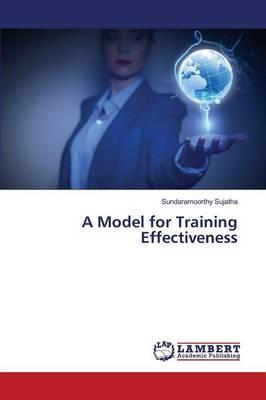 A Model for Training Effectiveness