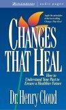 Changes That Heal: Unabridged