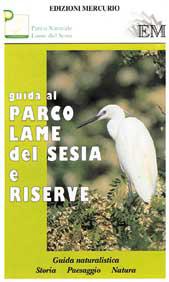 Guida al parco Lame del Sesia e riserve
