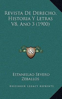 Revista de Derecho, Historia y Letras V8, Ano 3 (1900)