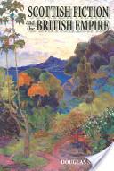 Scottish Fiction and the British Empire