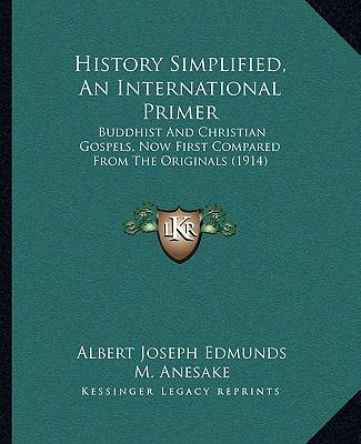 History Simplified, an International Primer
