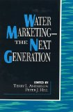 Water marketing, the next generation