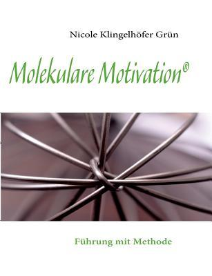Molekulare Motivation
