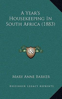 A Year's Housekeeping in South Africa (1883)