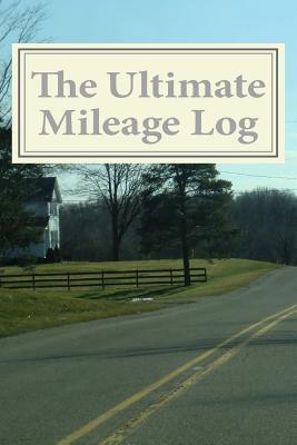 The Ultimate Mileage Log