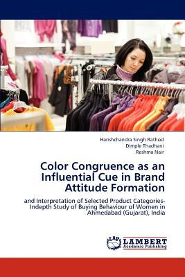 Color Congruence as an Influential Cue in Brand Attitude Formation