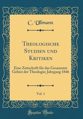 Theologische Studien und Kritiken, Vol. 1
