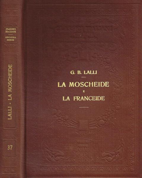 La moscheide; e La franceide