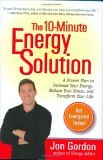 The 10 Minute Energy Solution
