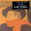 Vida e Obra de Lautrec