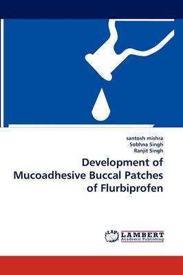 Development of Mucoadhesive Buccal Patches of Flurbiprofen