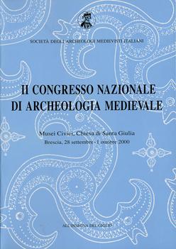 Atti del secondo congresso nazionale di archeologia medievale