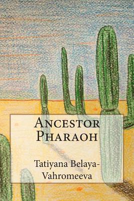 Ancestor Pharaoh