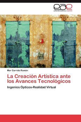 La Creación Artística ante los Avances Tecnológicos