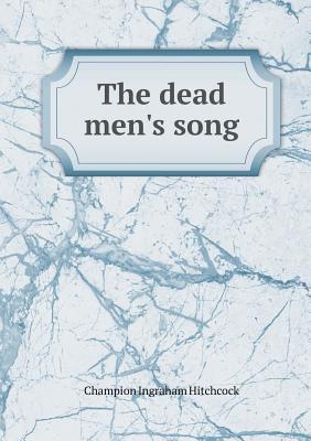 The Dead Men's Song