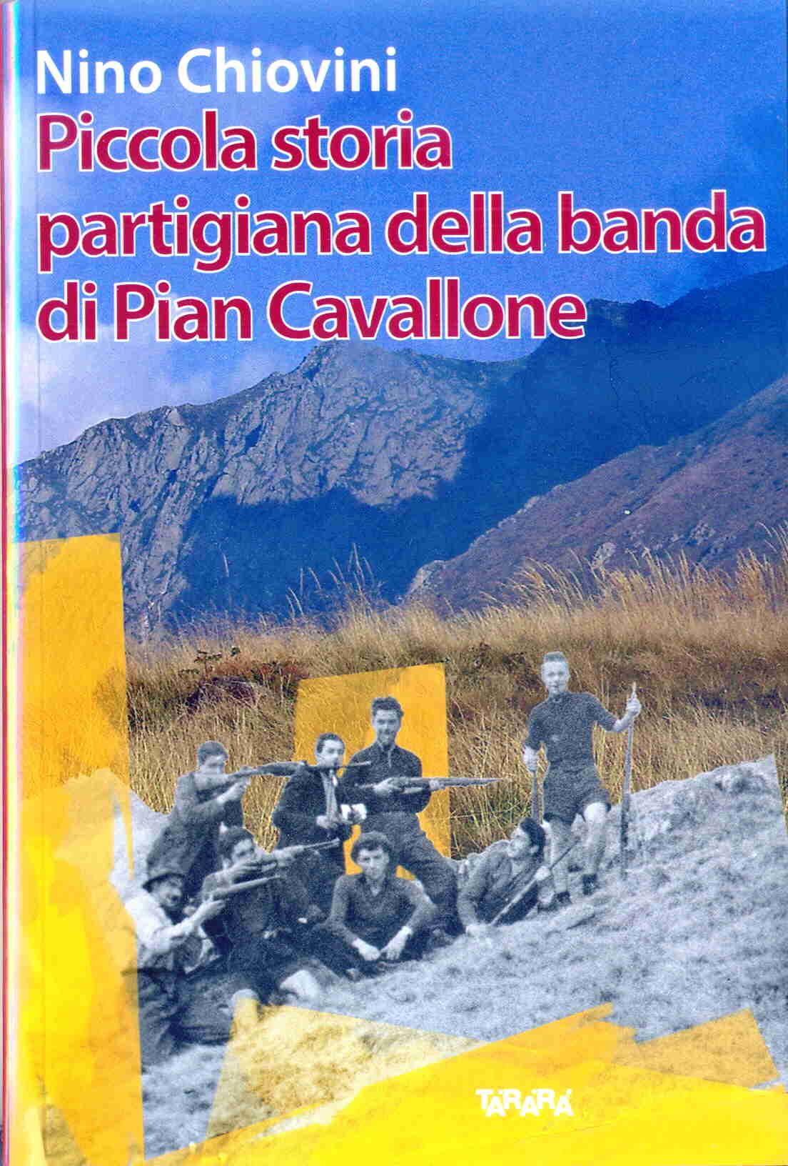 Piccola storia partigiana della banda di Pian Cavallone