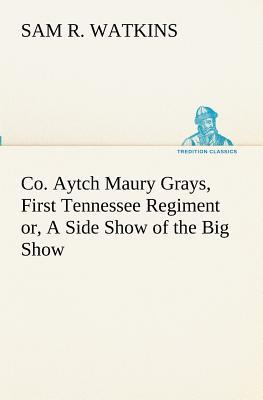Co. Aytch Maury Gray...