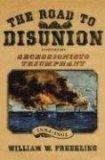 The Road to Disunion, Volume II