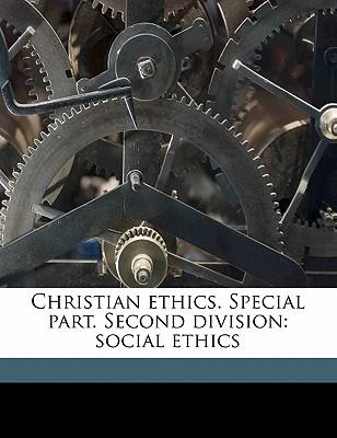 Christian Ethics. Special Part. Second Division