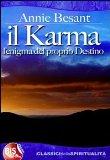 Il Karma. L'Enigma del Proprio Destino