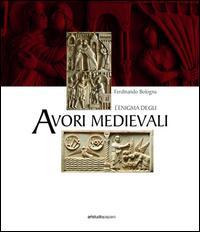 L'enigma degli avori medievali. Ediz. illustrata