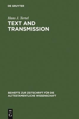 Text and Transmission