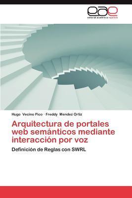 Arquitectura de portales web semánticos mediante interacción por voz