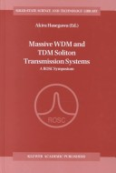 Massive WDM and TDM soliton transmission systems
