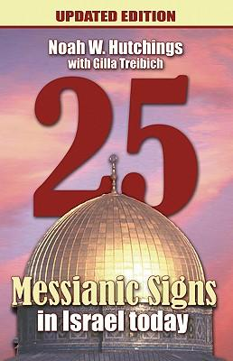 25 Messianic Signs in Israel Today
