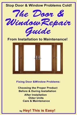 The Door & Window Repair Guide