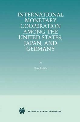International Monetary Cooperation Among the United States, Japan, and Germany