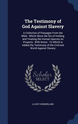 The Testimony of God Against Slavery