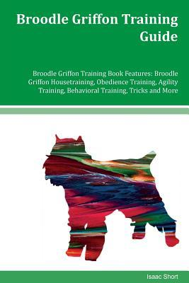 Broodle Griffon Training Guide