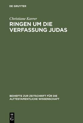 Ringen Um Die Verfassung Judas