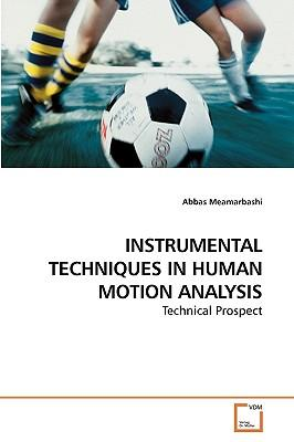 INSTRUMENTAL TECHNIQUES IN HUMAN MOTION ANALYSIS