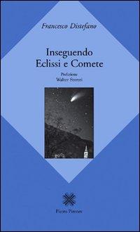 Inseguendo eclissi e comete