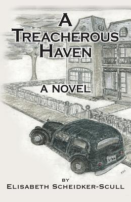 A Treacherous Haven