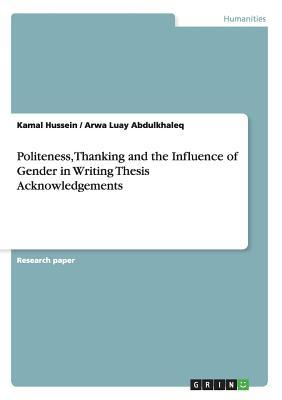 Politeness, Thanking and the Influence of Gender in Writing Thesis Acknowledgements